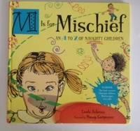 M is for Mischief An A To: Ashman, Linda and