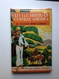 Little Pepito of Central America: Erskine, Gladys Shaw