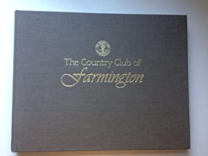 The Country Club of Farmington, 1892-1995: Frost, James A.