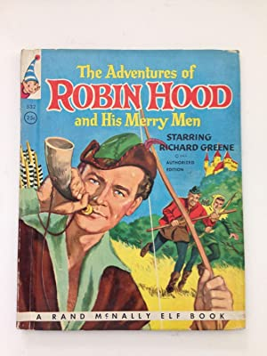The Adventures of Robin Hood and His: Grant, Bruce and