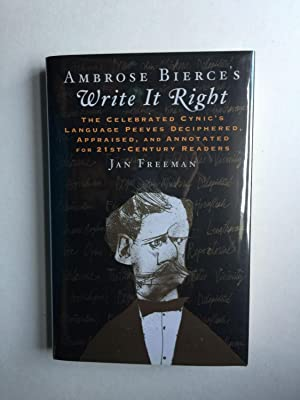 Ambrose Bierce's Write It Right The Celebrated: Freeman, Jan