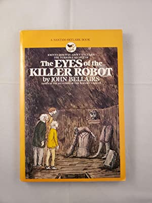 The Eyes of the Killer Robot: Bellairs, John with