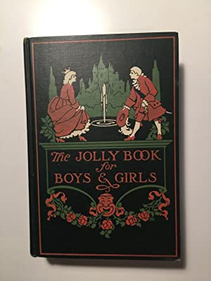 The Jolly Book For Boys and Girls: Olcott, Frances Jenkins