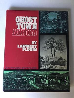 Ghost Town Album: Florin, Lambert and