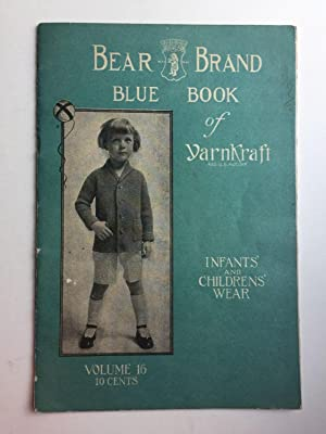 Bear Grand Blue Book of YarnKraft Infants': Bear Brand Manufacturing