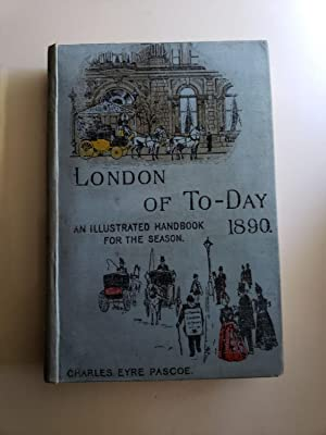 London Of To-day: An Illustrated Handbook For The Season 1890
