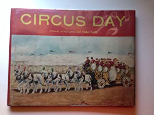 Circus Day: Lewis, Claude and