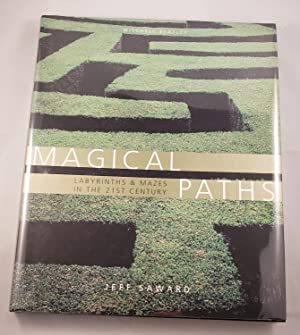 Magical Paths Labyrinths And Mazes In The 21st Century