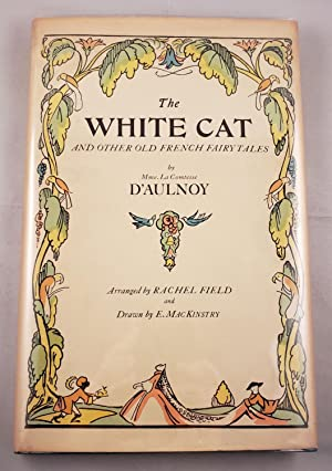 The White Cat and Other Old French: D'Aulnoy, Mme. La