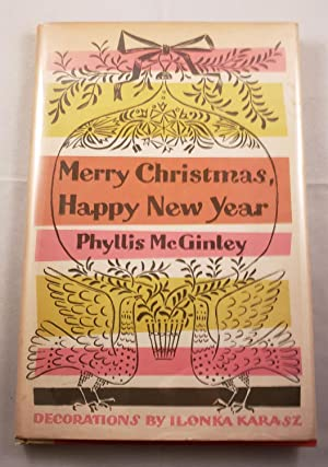 Merry Christmas, Happy New Year: McGinley, Phyllis and