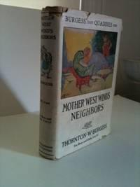 Burgess Trade Quaddies Mark Mother West Wind's Neighbors: Burgess, Thornton W. Illustrated by ...