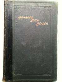 The Sixth Reader: Monroe, Lewis B.
