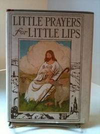 Little Prayers for Little Lips: Scovil, Elisabeth Robinson