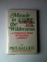 Miracle in the Wilderness A Christmas Story: Gallico, Paul