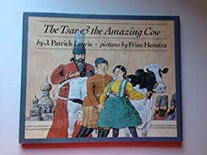 The Tsar & The Amazing Cow: Lewis, J. Patrick