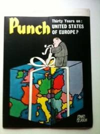 Punch This week: THIRTY YEARS on: UNITED STATES OF EUROPE? 26 AUG - 1 SEPT 1970