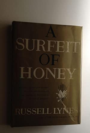 A Surfeit of Honey: Lynes, Russell