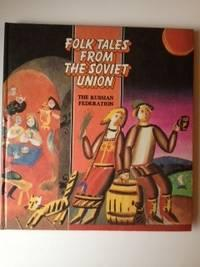 Folk Tales From the Soviet Union The: Anonymous