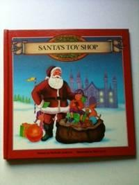 Santa's Toy Shop.: Andrews, Michelle