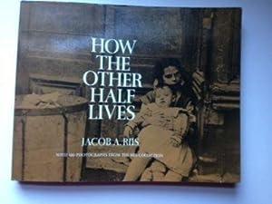 How The Other Half Lives Studies Among: Riis, Jacob
