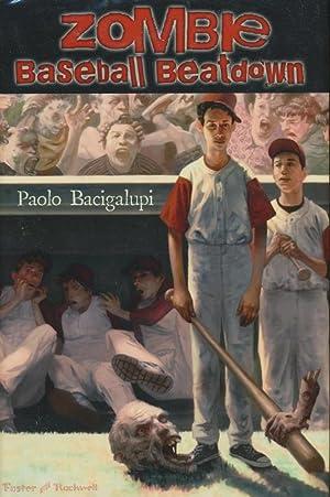 Zombie Baseball Beatdown: Bacigalupi, Paola