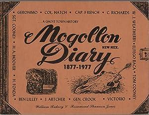 Mogollon New Mex. Diary 1877-1977: A Ghost: Rakocy, William; Jones,