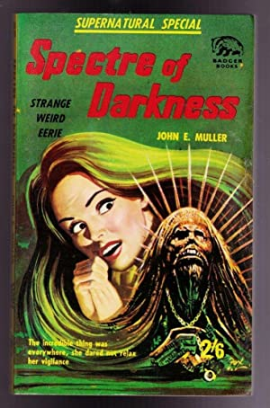 Spectre of Darkness (Supernatural Stories No. 98)