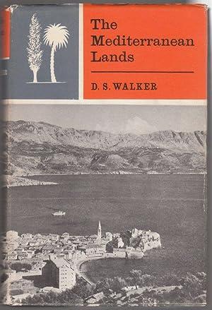THE MEDITERRANEAN LANDS: WALKER, D.S.