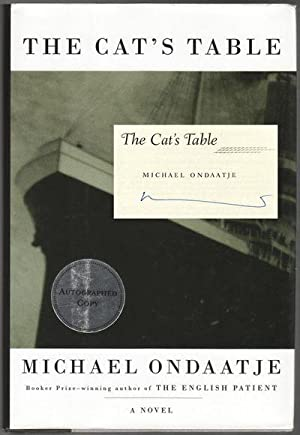 THE CAT'S TABLE: ONDAATJE, Michael