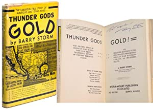 THUNDER GODS GOLD: THE AMAZING STORY OF AMERICA'S MOST FAMED LOST GOLD MINES, TRADITIONAL ...