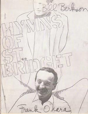 HYMNS OF ST. BRIDGET: O'HARA, Frank and Bill Berkson