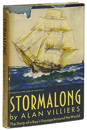 STORMALONG: The Story of a Boy's Voyage Around the World in a Full-Rigged Ship: VILLIERS, Alan