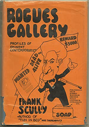 ROGUES' GALLERY: Profiles of My Eminent Contemporaries: SCULLY, Frank