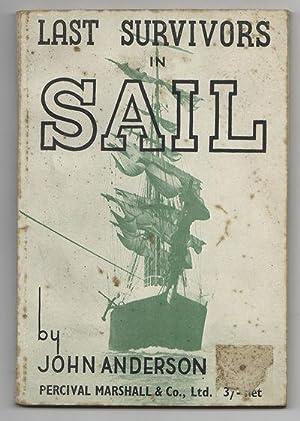 THE LAST SURVIVORS IN SAIL: ANDERSON, John