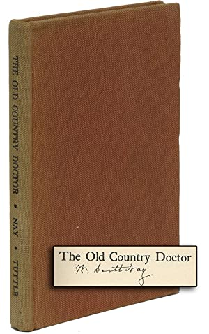 THE OLD COUNTRY DOCTOR: NAY, W. Scott