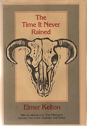THE TIME IT NEVER RAINED: KELTON, Elmer