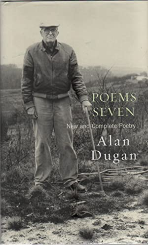 POEMS SEVEN: New and Complete Poetry: DUGAN, Alan