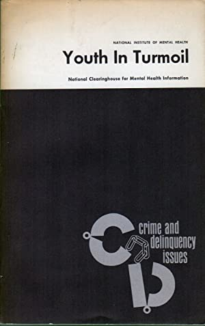 YOUTH IN TURMOIL: America's Changing Youth Cultures and Student Protest Movements: DOUGLAS, ...