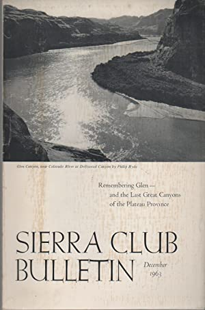 SIERRA CLUB BULLETIN Volume 48 Number 9, DECEMBER 1963: BROWER, David
