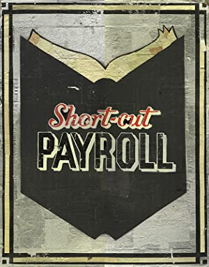 Short-Cut PAYROLL [Original Artwork]: THE READER,