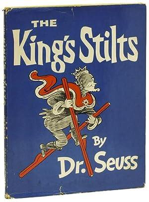 THE KING'S STILTS: DR. SEUSS
