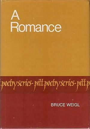 A ROMANCE: WEIGL, Bruce