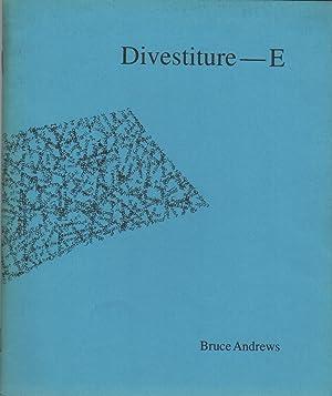 DIVESTITURE--E: ANDREWS, Bruce