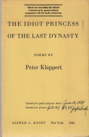 THE IDIOT PRINCESS OF THE LAST DYNASTY: KLAPPERT, Peter