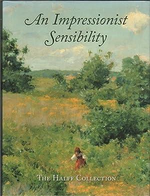 AN IMPRESSIONIST SENSIBILITY: The Halff Collection: HARVEY, Eleanor Jones
