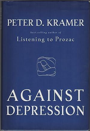 AGAINST DEPRESSION: KRAMER, Peter D.