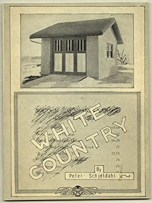 WHITE COUNTRY / POEMS: SCHJELDAHL, Peter