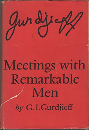 MEETINGS WITH REMARKABLE MEN: GURDJIEFF, G.I.
