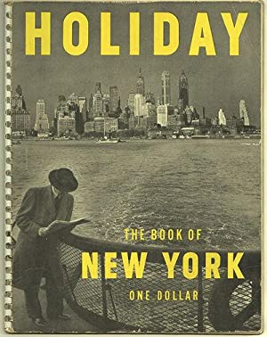 THE HOLIDAY BOOK OF NEW YORK: PATRICK, Ted - Editor]