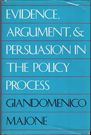 EVIDENCE, ARGUMENT AND PERSUASION IN THE POLICY PROCESS: MAJONE, Giandomenico